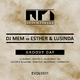 DJ Mem vs. Esther & Lusinda Groovy Day