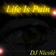 DJ Nicolé Life Is Pain