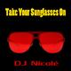 DJ Nicolé Take Your Sunglasses On