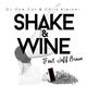 DJ One.Cut & Chris Kleiner feat. Jeff Braun Shake & Wine