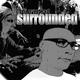 DJ Overlead Surrounded