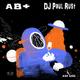 DJ Paul Rust - AB+ (Alien Based)