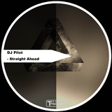 Straight Ahead by DJ Pilot mp3 download