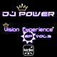 DJ Power Vision Experience Ep Vol.3