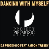 Dancing with Myself by DJ Prodigio feat. Aaron Tresny mp3 download