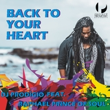 Back to Your Heart by DJ Prodigio feat. Raphael Prince of Soul mp3 download