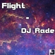 DJ Rade Flight