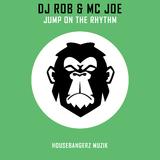Jump on the Rhythm by DJ Rob & MC Joe mp3 download