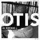 DJ Rockid - Otis