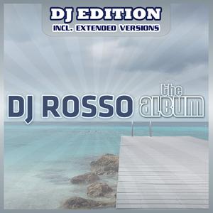DJ Rosso - The Album - Dj Edition (ARC-Records Austria)