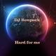 DJ Roupack Hard for Me
