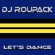 DJ Roupack Let's Dance