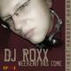 DJ Roxx Weekend has come