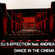 DJ S-Effection feat. Andrea Dance in the Cinema