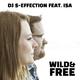 DJ S-Effection feat. Isa Wild & Free(Radio Edit)