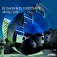 DJ Sakin & DJ Substance - Infection