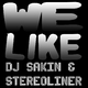 DJ Sakin & Stereoliner We Like