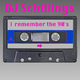 DJ Schillings - I Remember the 90s