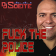 DJ Soeite Fuck the Police