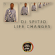 DJ Spitjo Life Changes
