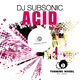 DJ Subsonic Acid