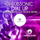 DJ Subsonic Dial Up (Remix)