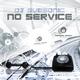 DJ Subsonic No Service