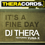 Its a Fine Day by DJ Thera feat. Yuna-X mp3 download