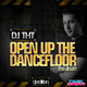 DJ Tht Open Up the Dancefloor (Deejay Edition)