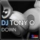 DJ Tony O - Down