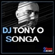 DJ Tony O - Songa