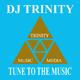 DJ Trinity Tune to the Music
