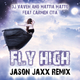 DJ Vaven & Mattia Matto ft. Carmen Cita Fly High