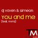 DJ Vaven & Simeon feat. Myra You and Me