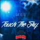 DJ Yeti - Touch the Sky
