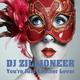DJ Zillioneer You're Just Another Lover
