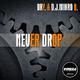 DRY. & D.J. Mirko B. - Never Drop