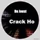 Da Joust Crack Ho