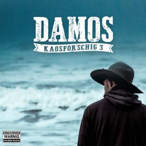 DaMos - Kaosforschig 3 (Beautyfarm Records)