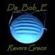 Da_Bob_E Ravers Grace