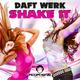 Daft Werk Shake It