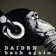 Daiden Back Again