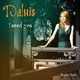 Daluis I Need You(Radio Edit)