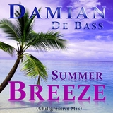 Summer Breeze Chillgressive Mix by DamianDeBass mp3 download