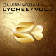 Damian William Presents Lychee, Vol. 2