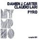 Damien J. Carter & Claudio Lari Pyro