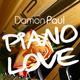 Damon Paul  Piano Love