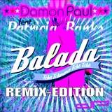 Balada - Remix Edition by Damon Paul feat. Patricia Banks mp3 download