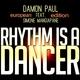 Damon Paul feat. Simone Mangiapane Rhythm Is a Dancer(European Edition)