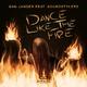 Dan Jander feat. Soundstylers Dance Like the Fire